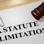Know Your Limitations- Paperwork that says 'A Statute of Limitation' and a gavel