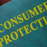 How Consumers' Rights Are Protected Under The Consumer Protection Act